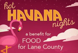 13th Annual Empty Bowls Event To Benefit FOOD For Lane County FRIDAY SEPTEMBER 16 5PM 9PM Join Us A Hot Sizzilin Night In Havana Complete With
