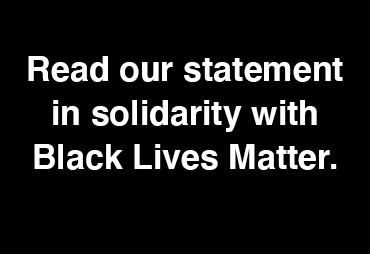 white text on a black background: read our statement in solidarity with Black Lives Matter