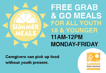 a sun says summer meals on a teal background. text says free grab and go meals for all youth 18 and younger 11-12 M-F. Caregivers can pick up meals without youth present