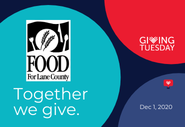 food for lane county together we give giving tuesday december 1, 2020