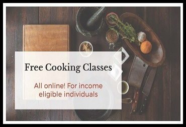 free cooking classes all online for income eligible individuals