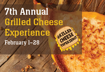 7th annual grilled cheese experience february 1-28