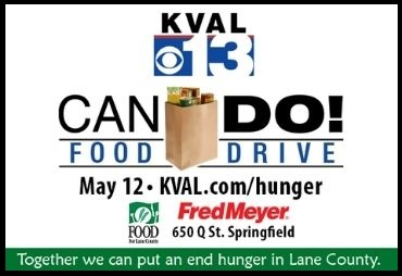 kval 13 can do! food drive fredmeyer 650 q street springfield together we can put an end to hunger in lane county