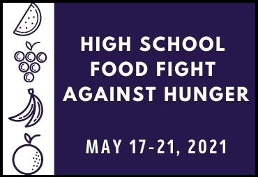 high school food fight against hunger may 17-21 contact your school for details