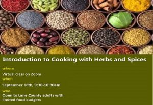 Introduction to Cooking with Herbs and Spices where Virtual class on Zoom when September 16th, 9:30-10:30am